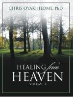 Healing From Heaven Volume 3