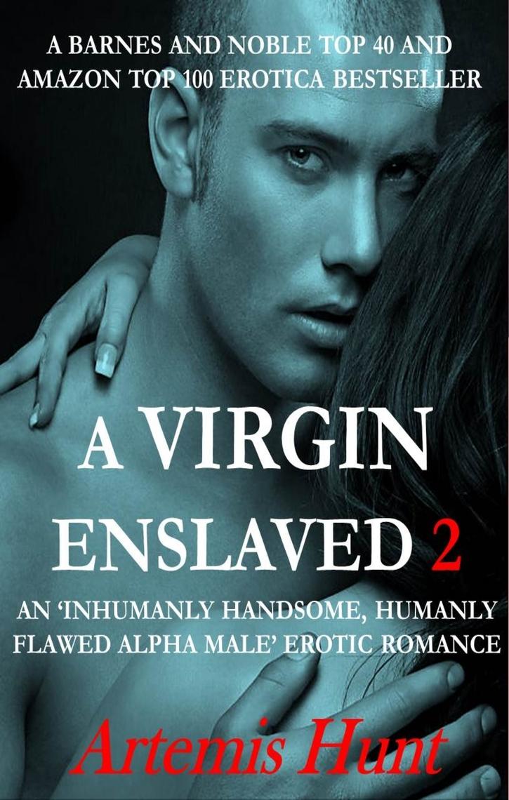 A Virgin Enslaved 2 (Alpha Male Erotic Romance)