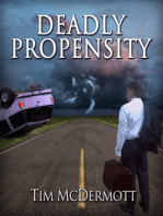 Deadly Propensity