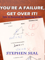 You're a Failure, Get Over It!