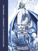 The Search for Grandmaster Svend (The Knights of St. Andrews)