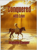 Conquered with Love