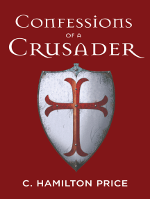 Confessions of a Crusader