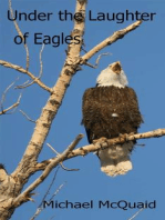 Under the Laughter of Eagles