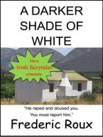A Darker Shade of White