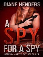 A Spy For A Spy
