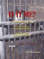 Is It Me? The Joseph Heffernan Story