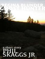 Regina Blunder, Ghost Hunter
