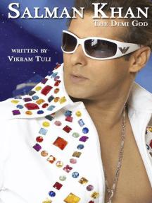 Salman Khan: The Demi God