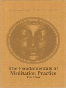 The Fundamentals of Meditation Practice