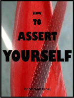 How to Assert Yourself