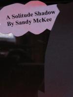 A Solitude Shadow
