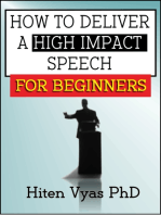 How to Deliver a High Impact Speech for Beginners