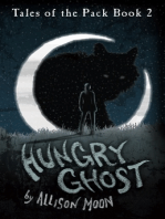 Hungry Ghost (Tales of the Pack Book 2)