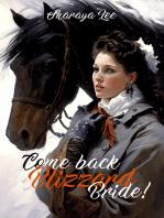 Come Back, Blizzard Bride!