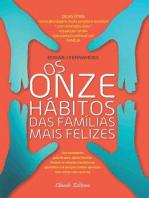 Os onze hábitos das famílias mais felizes