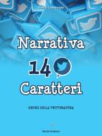 Narrativa in 140 Caratteri