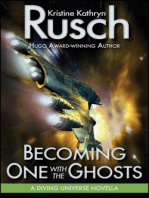 Becoming One with the Ghosts: A Diving Universe Novella
