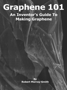 Graphene 101 An Inventor's Guide to Making Graphene