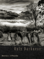 In The End, Only Darkness