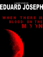 When There is Blood on the Moon