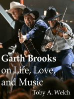 Garth Brooks on Life, Love, and Music