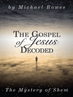The Gospel of Jesus Decoded, The Mystery of Shem