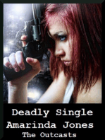 Deadly Single