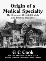 Origin of a Medical Specialty