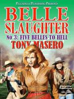 Belle Slaughter 3
