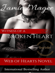 Witness of a Broken Heart: Web of Hearts and Souls #5 (See Book 2)