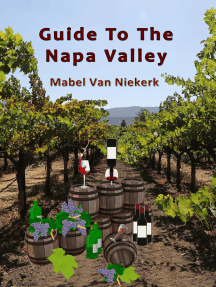 Guide To The Napa Valley