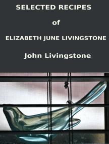 Selected Recipes of Elizabeth June Livingstone