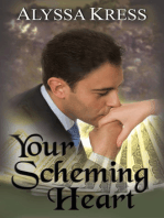 Your Scheming Heart