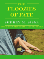 The Floozies of Fate