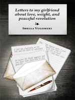 Letters To My Girlfriend About Love, Weight, And Peaceful Revolution