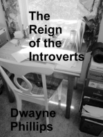 The Reign of the Introverts