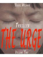 The Urge, Volume 2