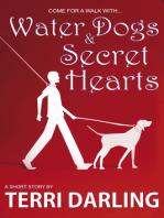 Water Dogs & Secret Hearts