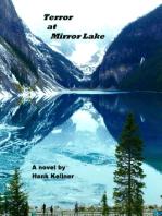 Terror at Mirror Lake