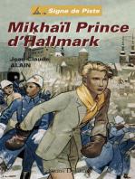 Mikhaïl Prince d'Hallmark