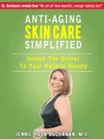 Anti-Aging Skin Care Simplified