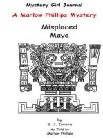 The Misplaced Maya