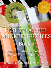 Best Smoothie Drinker's Recipes Book 2