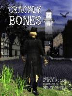 Crackly Bones
