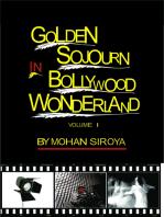Golden Sojourn in Bollywood Wonderland