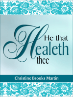 He That Healeth Thee