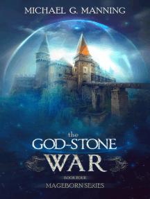 Mageborn: The God-Stone War (Book 4)