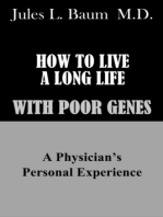 How to Live a Long Life with Poor Genes