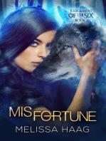 (Mis)fortune